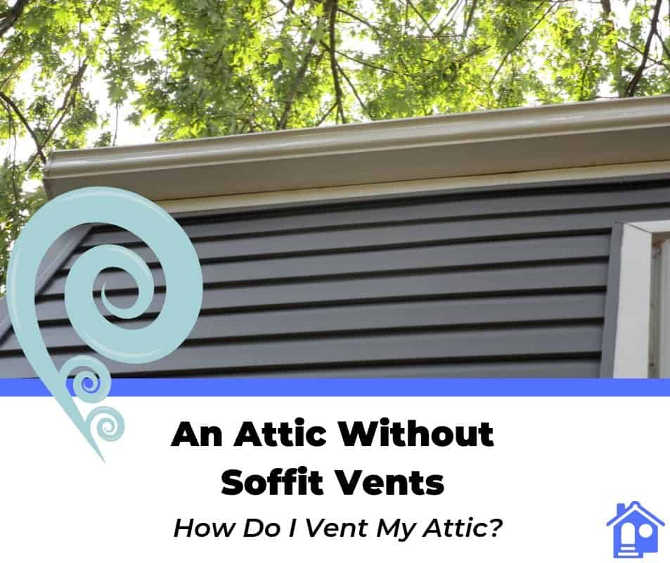 attic venting without soffits