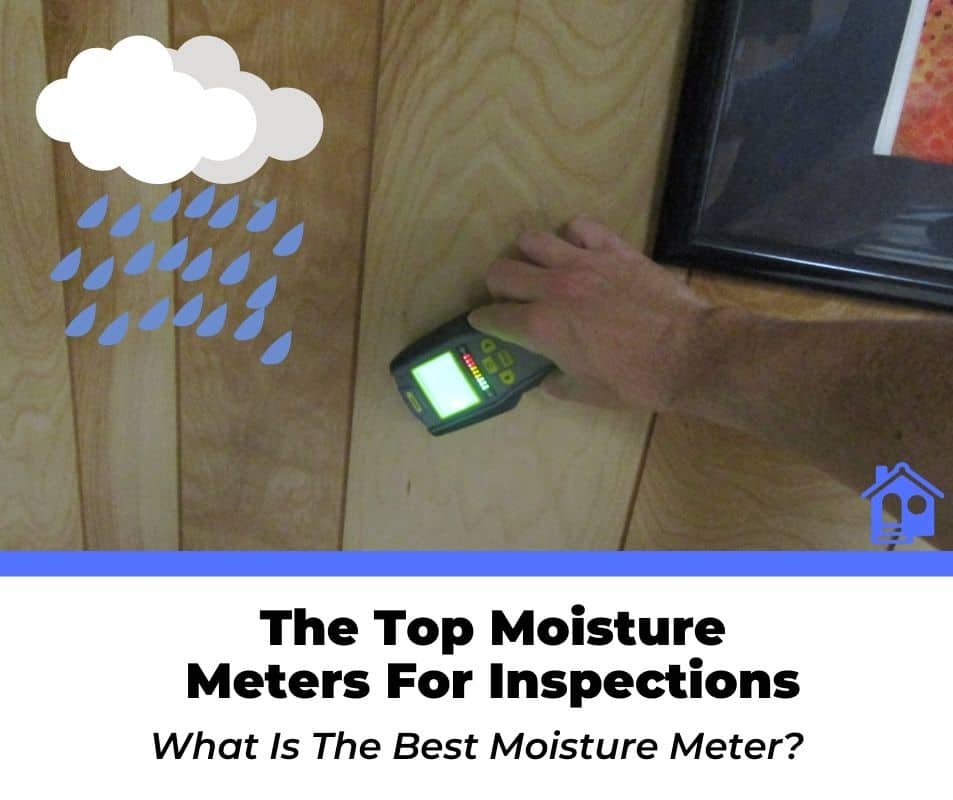 top moisture meters for home inspections