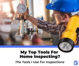 home inspection tools