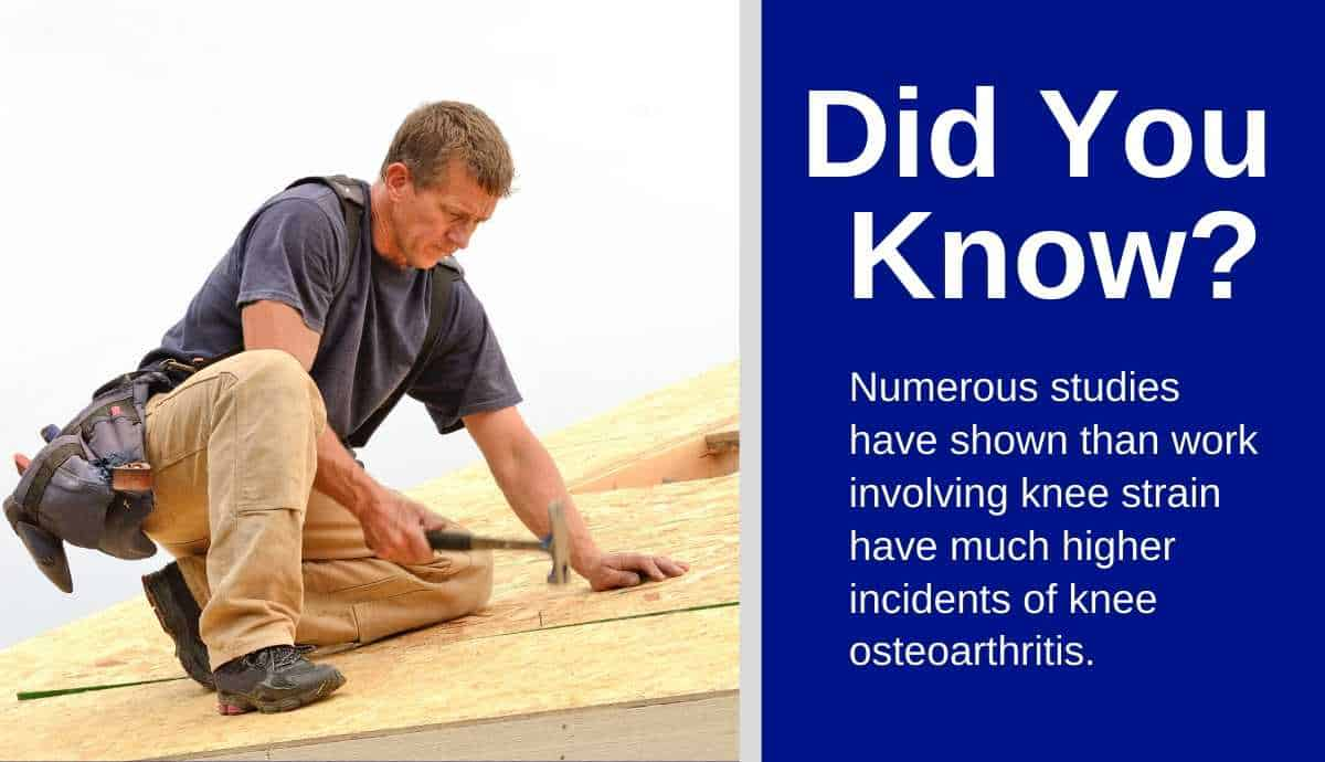 roofing pros get knee osteoarthritis