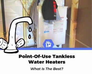 best point of use tankless water heater