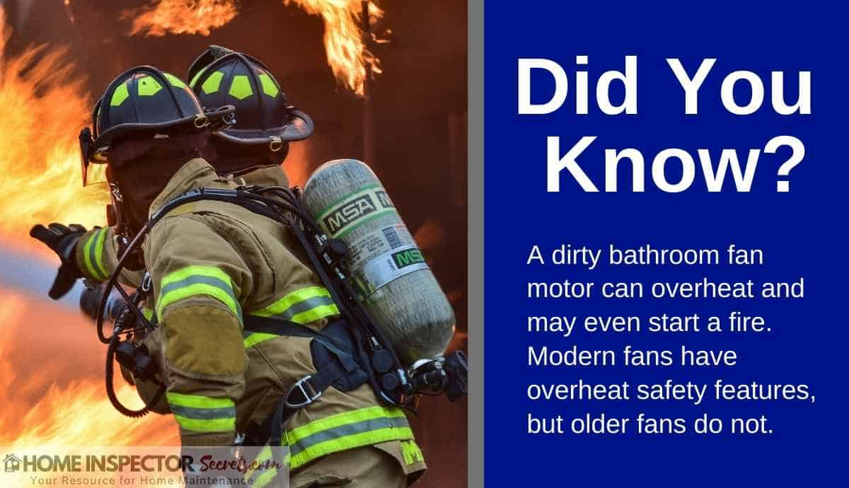 dirty bathroom exhaust fan may start a fire