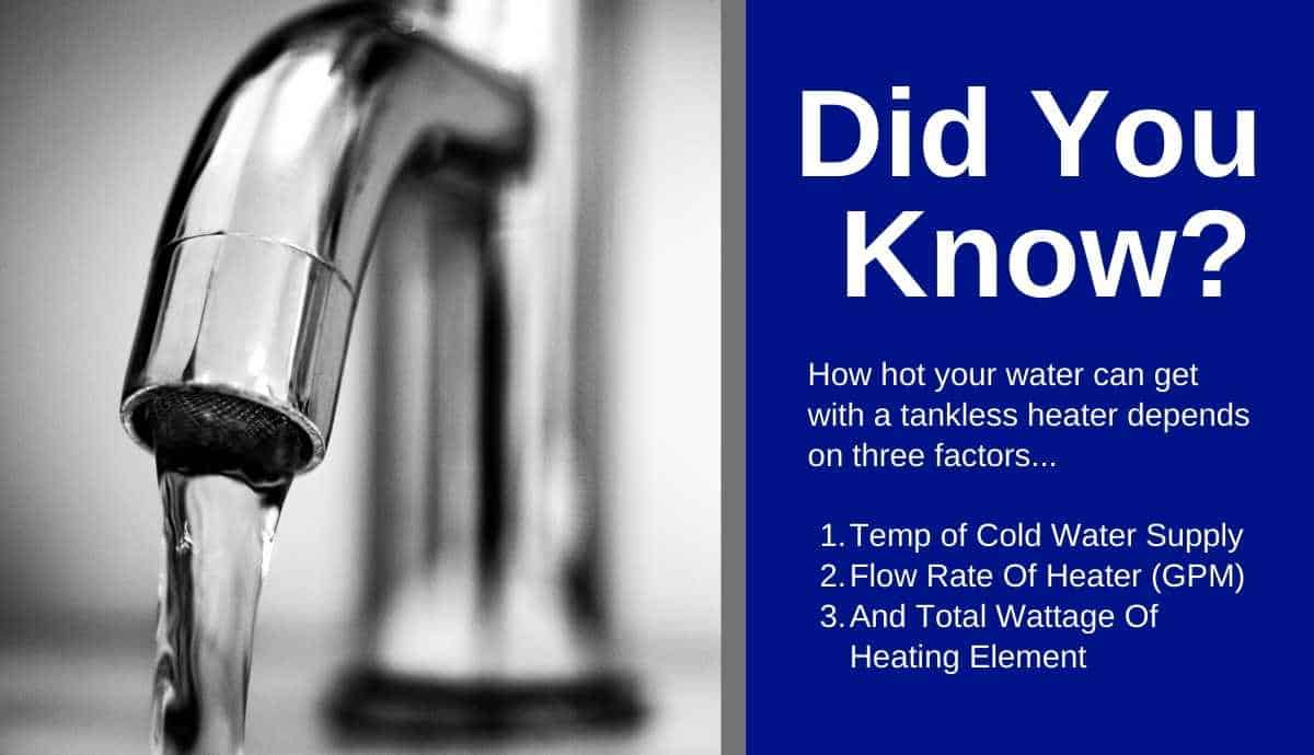 how hot water can get with tankless water heater
