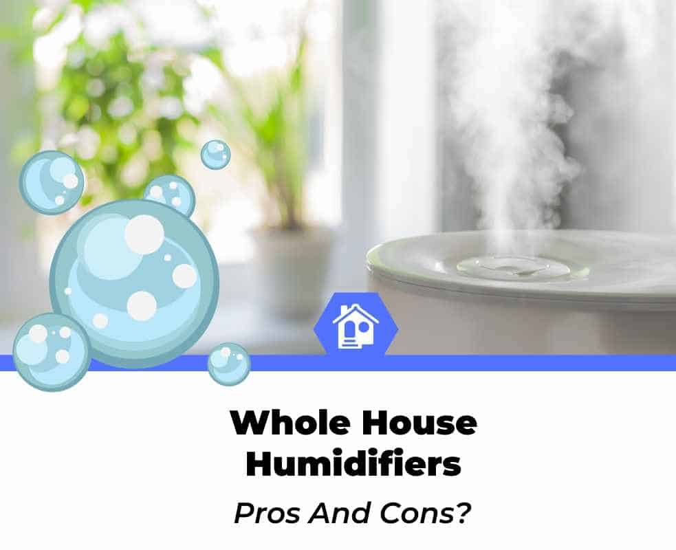 whole house humidifier pros and cons (1)