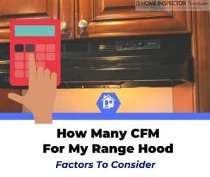 how many cfm do i need for my range hood