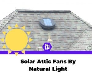 top best rated natural light solar attic fan
