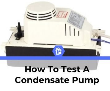 how to tell if condensate pump is working