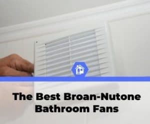 top best rated broan nutone bathroom exhaust fan reviews