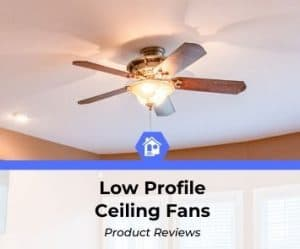 top best rated low profile ceiling fan reviews