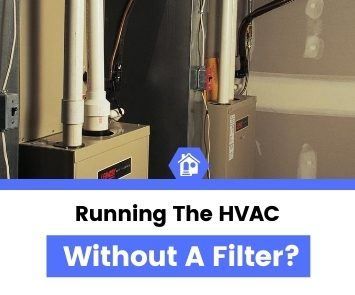 can you run a furnace without filter temporarily