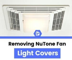 how to remove nutone bathroom fan light cover