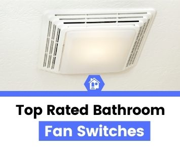 top best rated bathroom fan switch reviews