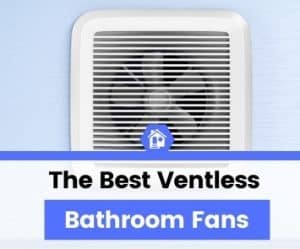 top best rated ventless duct-free bathroom fan reviews